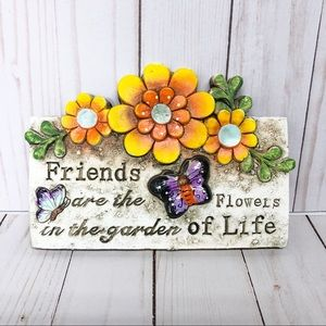 Other - Floral Butterfly Garden Friend Plaque Wall Hanging